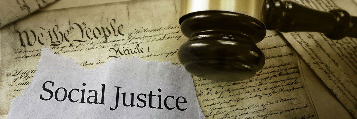 Photo with the title of Social Justice. In the background is a document that begins with the text we the people. A gavel is overladed on the background.